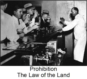 Prohibition - the law of the land